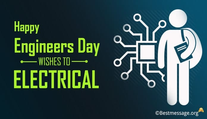 Engineers Day Wishes Messages and Greetings for Electrical