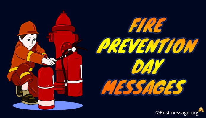 Fire Prevention Day Messages, Fire Safety Messages