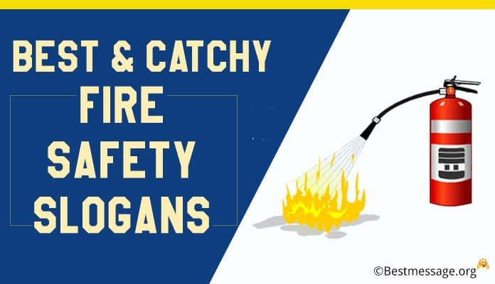 Fire Safety Slogans, Fire Prevention Slogans