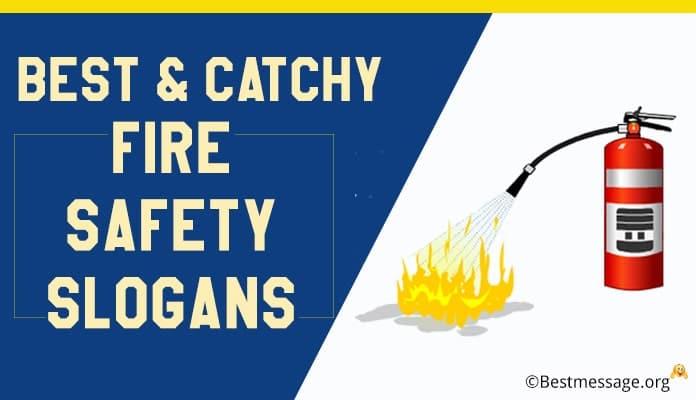 Fire Safety Slogans, Fire Prevention Slogans
