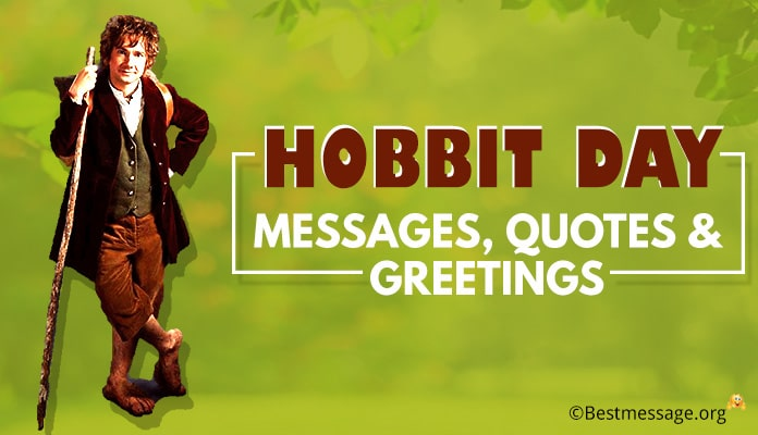 Hobbit Day Messages, Quotes, Greetings