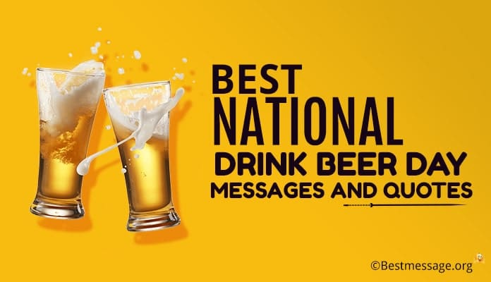 National Drink Beer Day Messages, Greetings Image
