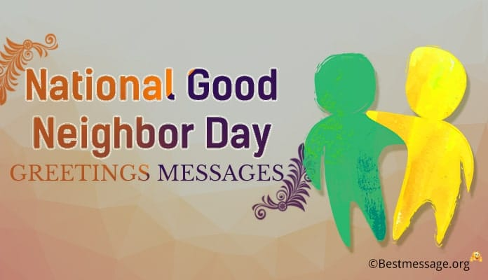 National Good Neighbor Day Greetings Messages
