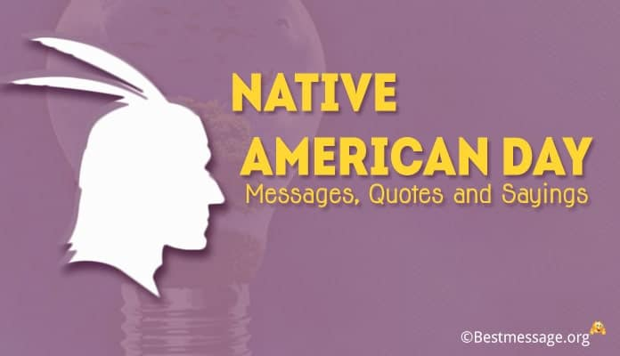 Native American Day Messages, Quotes, Sayings