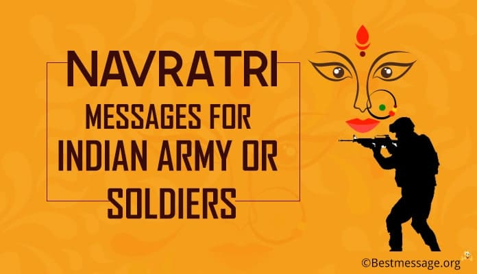 Navratri Wishes Messages for Indian Army or Soldiers