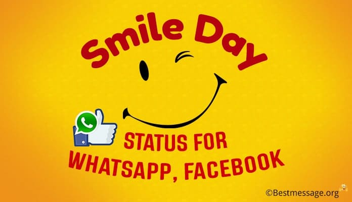 Smile Day Whatsapp Status, Smile Facebook Status Messages