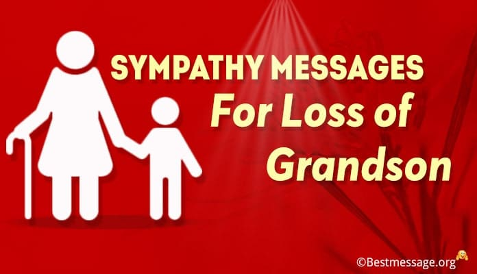 Sympathy Messages for Loss of Grandson