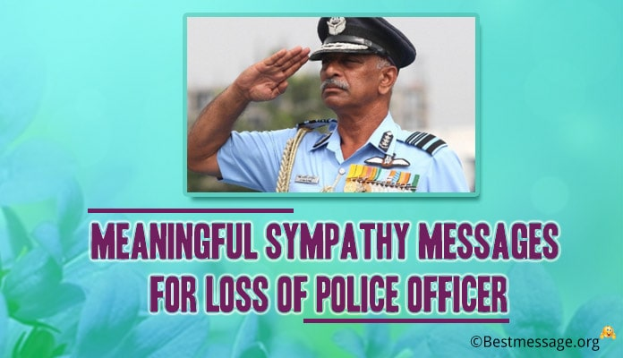 Sympathy Messages for loss of Police Officer
