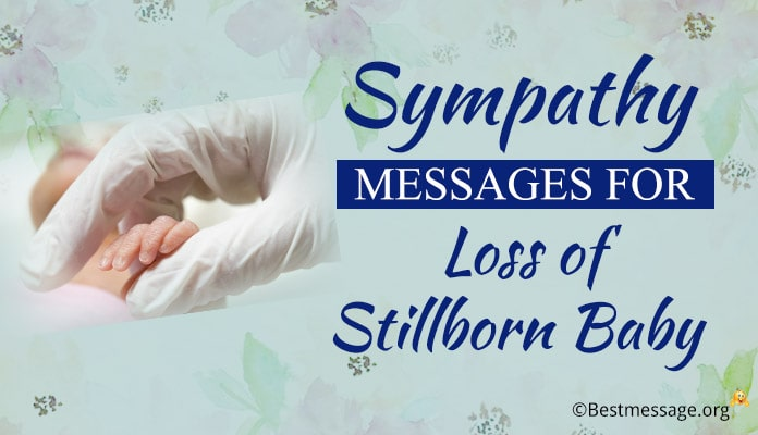 Sympathy Messages for loss of Stillborn Baby