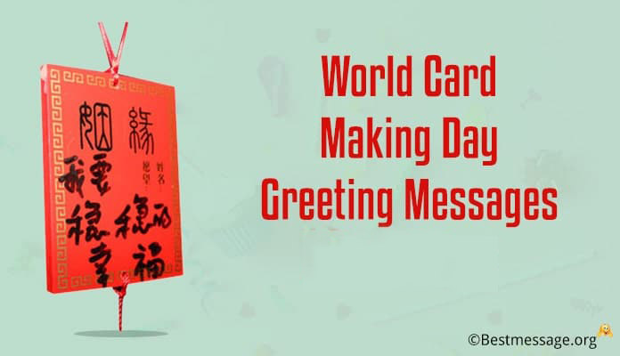 World Card Making Day Messages, greetings card messages