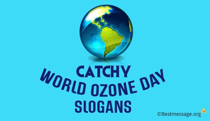 World Ozone Day Slogans, Ozone Layer Slogans
