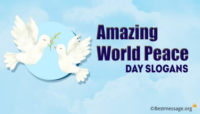 World Peace Day Slogans - Peace Slogans