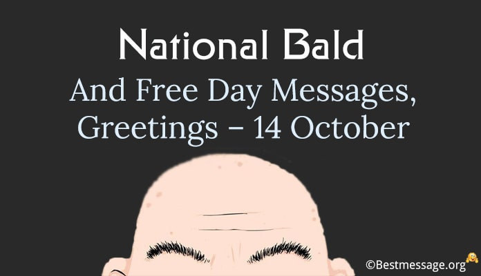 National Bald and Free Day Messages, Greetings