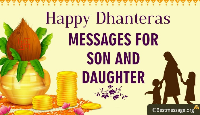 Happy Dhanteras Messages for Son and Daughter