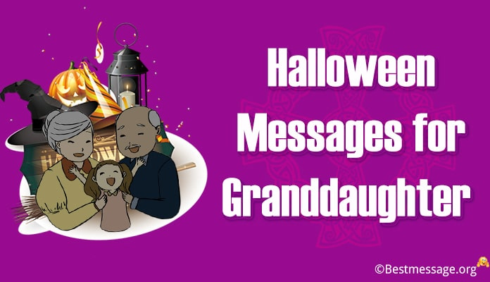 Halloween Wishes messages for Granddaughter