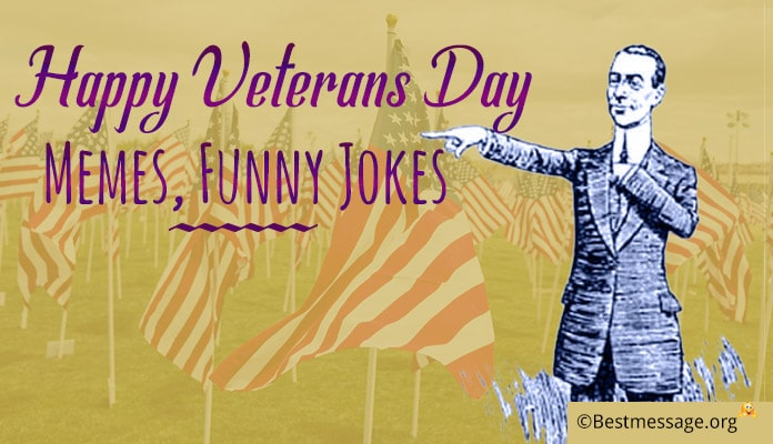 Veterans Day Memes, Funny Jokes Images Pictures