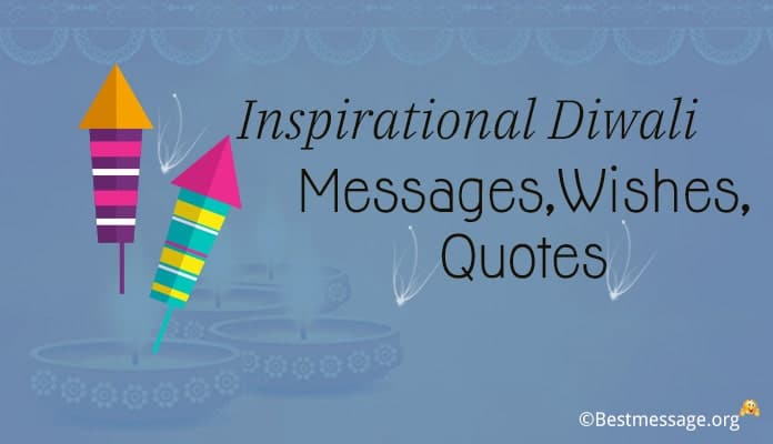 Inspirational Diwali Messages - Diwali Wishes, Quotes