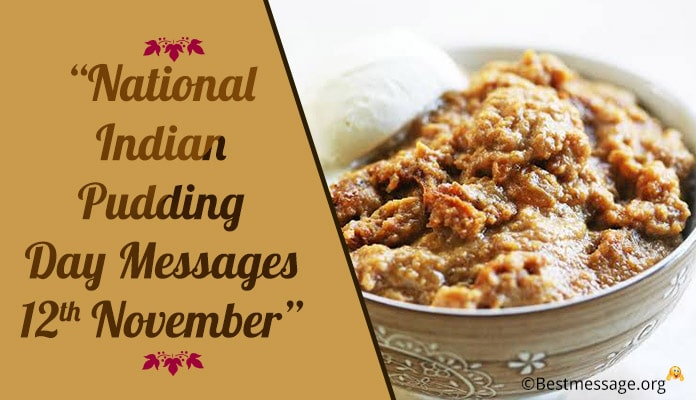 National Indian Pudding Day Messages, Greetings