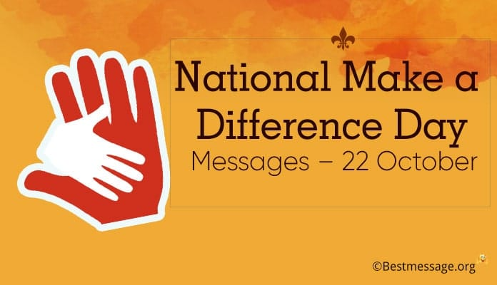 National Make a Difference Day Messages, Quotes