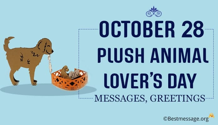 Plush Animal Lover's Day Messages, Greetings