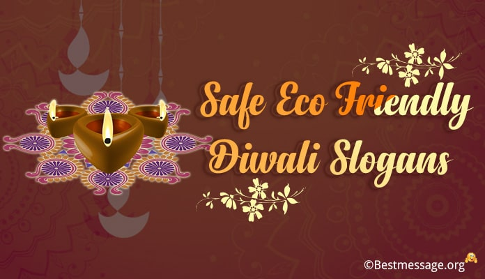 Safe Eco Friendly Diwali Slogans, Green Diwali Wishes