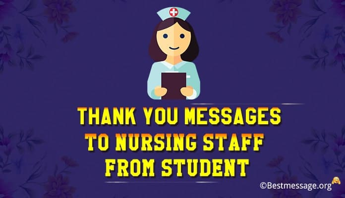 Thank You Messages to Nursing Staff from Student