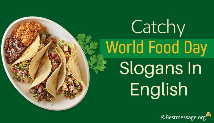 Catchy World Food Day Slogans And Funny Food Slogans