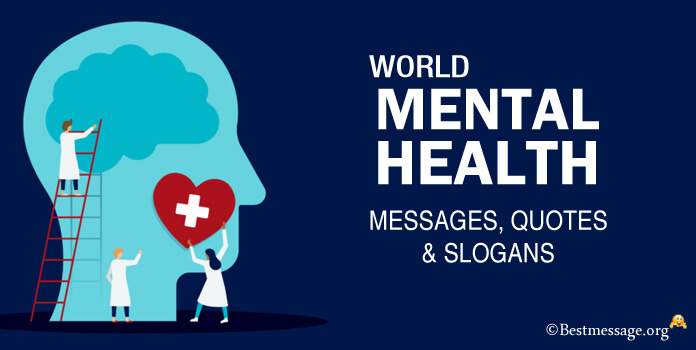World Mental Health Day Messages, Quotes