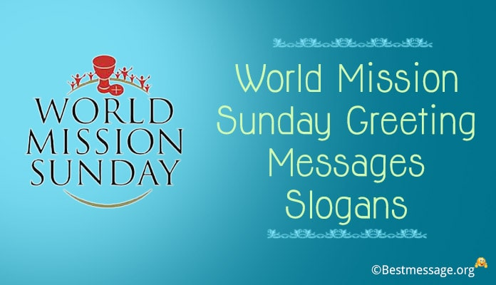 World Mission Sunday Greetings Messages