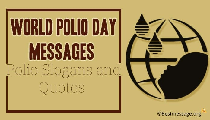 World Polio Day Messages - Polio Slogans, Quotes