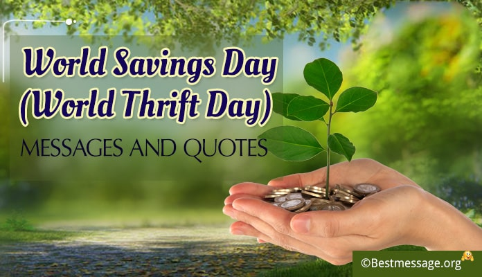 World Savings Day Messages, World Thrift Day Quotes