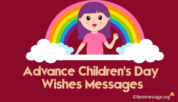 Advance Children's Day Wishes Messages, Images