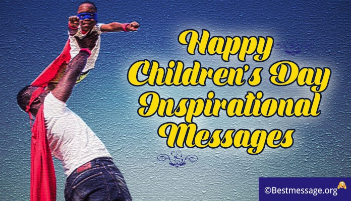 children's day inspirational messages, quotes