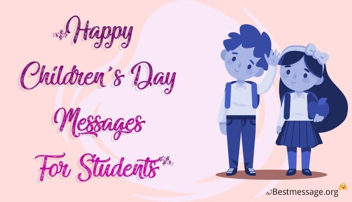 Happy children's day messages for students