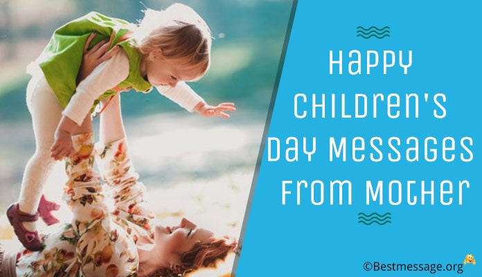 Happy children's day messages from mother