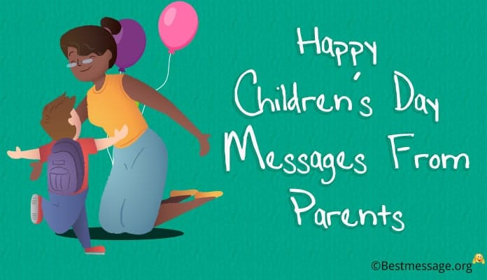 Happy childrens day messages from parents