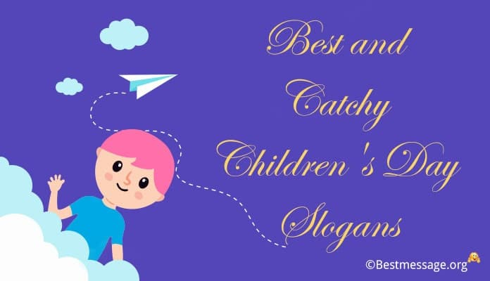 Children's Day Slogans, child education slogans