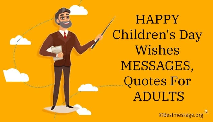 Children's Day Wishes for Adults, Children's Day Messages, Quotes