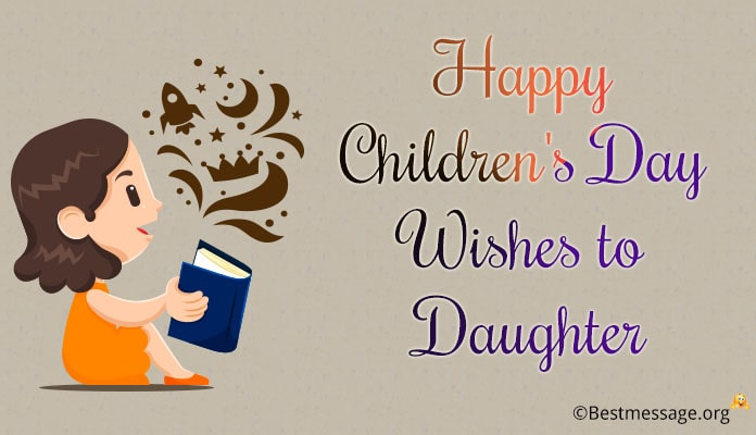 Happy children's day wishes to daughter