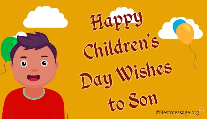 Happy children's day wishes to son
