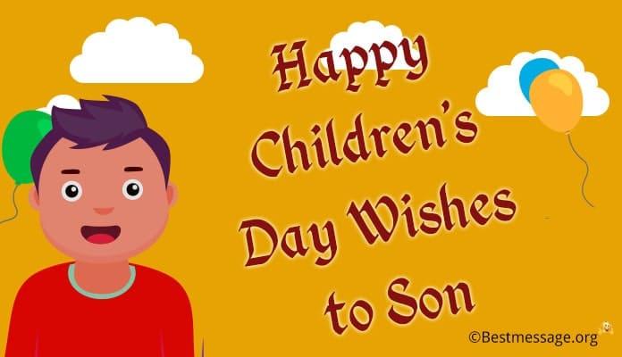 Happy children's day wishes to son