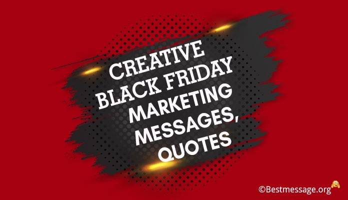 Black Friday Marketing Messages, Motivational Quotes