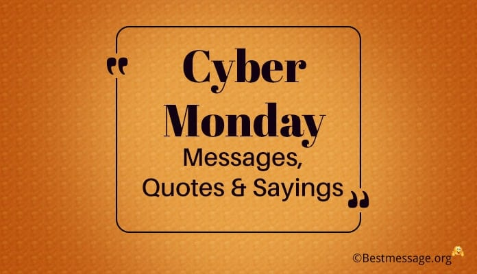 Cyber Monday Messages, Cyber Monday Quotes, Sayings