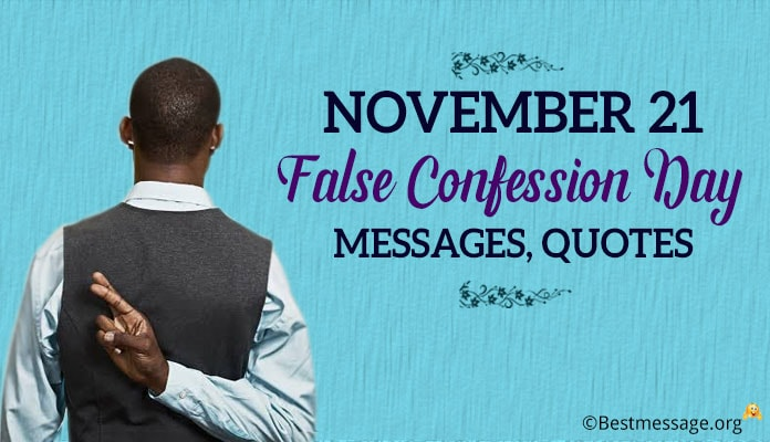 Happy False Confession Day Messages, quotes Image