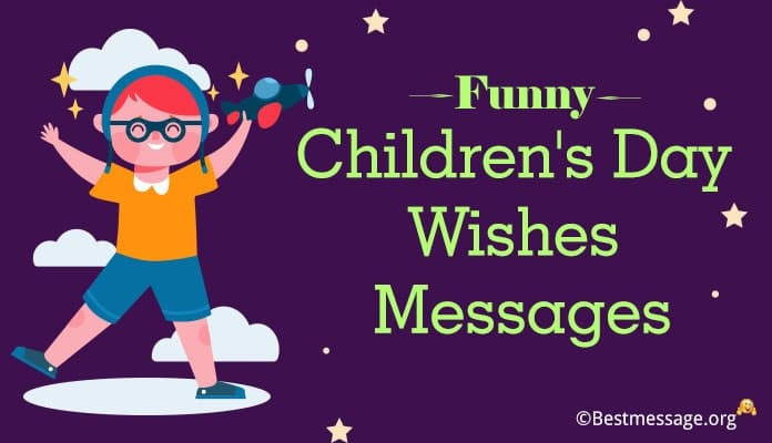 Funny Children's Day Wishes Messages, Jokes