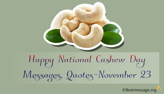Happy National Cashew Day Messages, Quotes Image