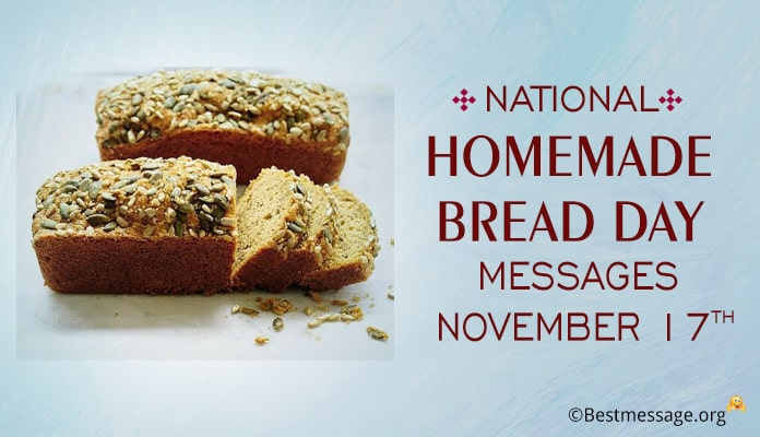 Homemade Bread Day Messages, Quotes