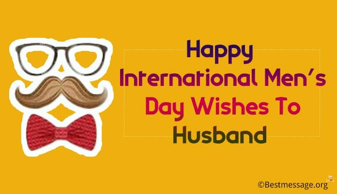 International Men's Day Wishes to Husband, messages Image