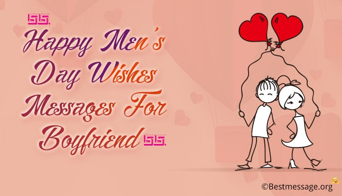 Happy Men's Day Wishes Messages for Boyfriend