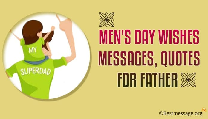 Men's Day Wishes Messages, Quotes for Father